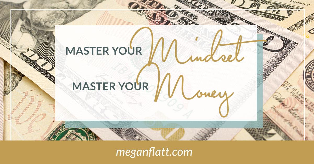 4 Ways to Master Your Money Mindset